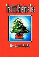 The First Christmas Tree - Roro, Aunt