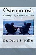Osteoporosis - Miller, Dr David S.