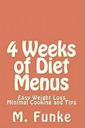 4 Weeks of Diet Menus - Funke, M.