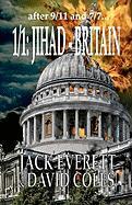 1/1: Jihad - Britain - Coles, MR David; Everett, MR Jack