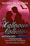 A Halloween Collection Anthology: Stimulating - Press, Victory Tales; Nutt, Karen Michelle; Pierson, Cheryl