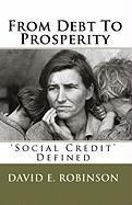 From Debt to Prosperity - Robinson, David E.