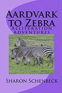 Aardvark to Zebra - Schenbeck, Sharon