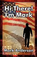 Hi There! I'm Mark - Anderson, Mark