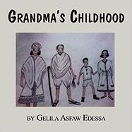 Grandma's Childhood - Edessa, Gelila