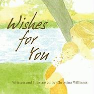 Wishes for You - Williams, Christina