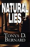 Natural Lies - Bernard, Tonya D.