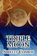 Triple Moon - Conroy, Shelley