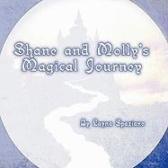 Shane and Molly's Magical Journey - Spaziano, Layna