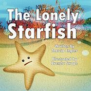 The Lonely Starfish - Engler, Marcia