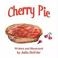 Cherry Pie - Defehr, Julia