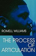 The Process of Articulation - Williams, Romell