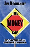 The Money Gap - Kochanoff, Jim