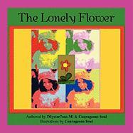 The Lonely Flower - Myster?ous M! &. Courageous $Oul