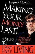 Making Your Money Last - Bonetti, Benjamin P.