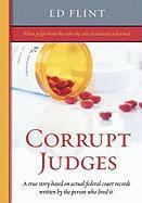 Corrupt Judges - Flint, Ed