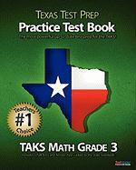 Texas Test Prep Taks Math Grade 3 Practice Test Book - Test Master Press