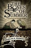 The Bones of Summer - Hudson, Marilyn A.