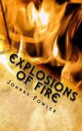 Explosions of Fire - Fowler, Johnny