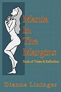 Mania in the Margins - Lininger, Dianne