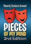 Pieces of My Mind 2nd Edition - Howard, Waverly Sinclaire