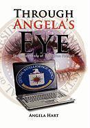 Through Angela's Eye - Hart, Angela