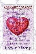 The Power of Love - Phillips, Belinda M.