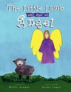 The Little Lamb Who Saw an Angel - Atamer, Billie