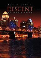 Descent to Sudden Death - Jordan, Paul R.