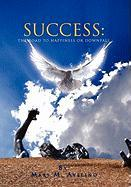 Success: The Road to Happiness or Downfall - Avelino, Mars M.