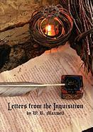 Letters from the Inquisition - Maxwell, W. R.