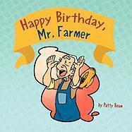 Happy Birthday, Mr. Farmer - Boam, Patty