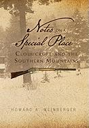 Notes on a Special Place: Cloudcroft and the Southern Mountains - Weinberger, Howard A.