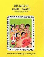 The Kids of Castle Grace - James, Elizabeth