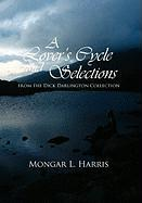 A Lover's Cycle and Selections from the Dick Darlington Collection - Harris, Mongar L.