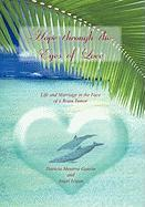 Hope Through the Eyes of Love - Patricia Meserve Gauvin and Angel Logan
