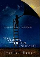 The Voice That Often Go Unheard - Haney, Jessica