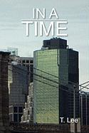 In a Time - Lee, T.