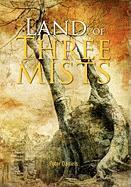 Land of Three Mists - Daniels, Peter