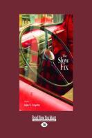 The Slow Fix: Stories - E. Coyote, Ivan