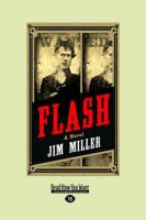 Flash: A Novel (Large Print 16pt) - Miller, Jim