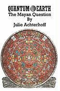 Quantum Earth - Achterhoff, Julie