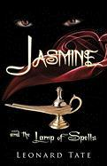 Jasmine and the Lamp of Spells - Tate, Leonard