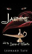 Jasmine and the Lamp of Spells - Tate, Leonard