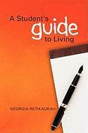 A Student's Guide to Living - Retikaukau, Georgia
