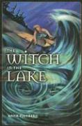The Witch in the Lake - Fienberg, Anna