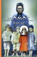 Mama's Babies - Crew, Gary