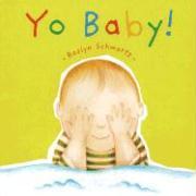Yo Baby! - Schwartz, Roslyn
