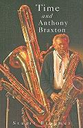 Time and Anthony Braxton - Broomer, Stuart