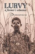 Lurvy: A Farmer's Almanac - Niedzviecki, Hal